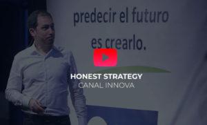 Honest Strategy Canal Innova Héctor Robles