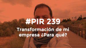 Hector Robles Transformación de una empresa ¿para qué?