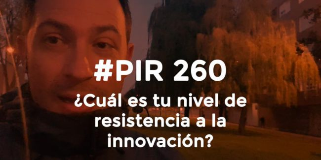 Hector-Robles_Pildoras-Innovacion-Real-260-Destacado-Blog