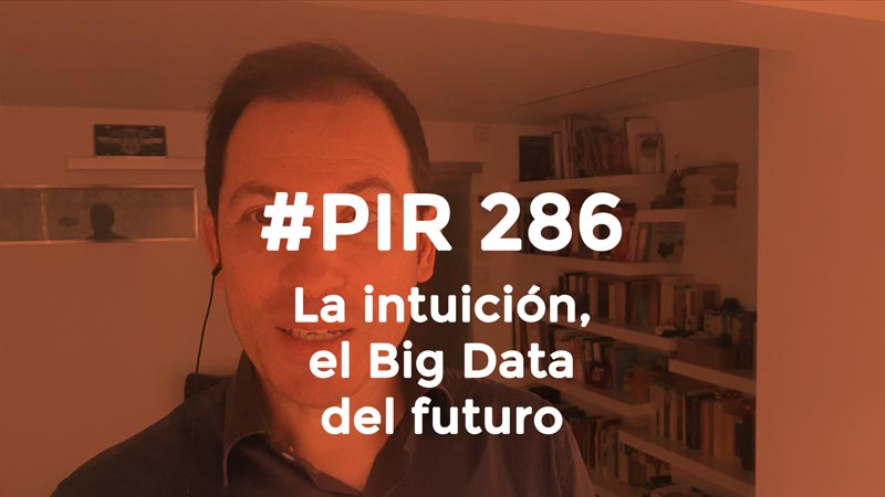 La intuición, el Big Data del futuro