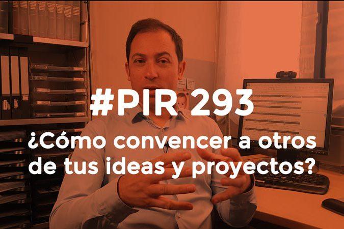 Convencer a otros de tus ideas y proyectos